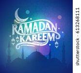 ramadan kareem greeting... | Shutterstock .eps vector #613268111