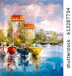 oil painting   harbor view | Shutterstock . vector #613287734