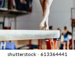 feet woman gymnast exercises on ... | Shutterstock . vector #613364441