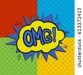 pop art omg logo. retro style... | Shutterstock .eps vector #613372415