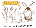 hand drawn bakery set with mill ...   Shutterstock .eps vector #613399379