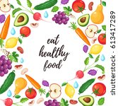eat healthy food poster with... | Shutterstock .eps vector #613417289