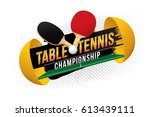 table tennis championship... | Shutterstock .eps vector #613439111