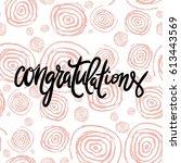 congratulation card. vector... | Shutterstock .eps vector #613443569