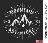 t shirt print design. mountain... | Shutterstock .eps vector #613542569