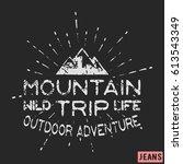 t shirt print design. mountain... | Shutterstock .eps vector #613543349