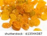 macro photo of organic dried... | Shutterstock . vector #613544387
