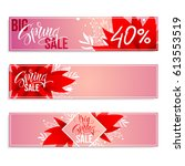 spring sale. set of banners on... | Shutterstock .eps vector #613553519