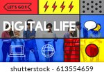 digital life modern technology... | Shutterstock . vector #613554659
