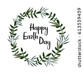 happy earth day hand lettering... | Shutterstock .eps vector #613559459