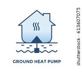 ground heat pump. for home... | Shutterstock .eps vector #613607075
