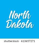 north dakota  text design....   Shutterstock .eps vector #613657271