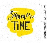 summer time lettering. hand... | Shutterstock .eps vector #613661291