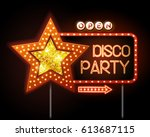 neon sign of disco star and... | Shutterstock .eps vector #613687115