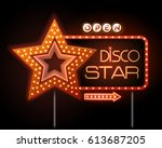 neon sign of disco star and... | Shutterstock .eps vector #613687205