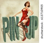vintage poster with pin up girl. | Shutterstock . vector #613710905