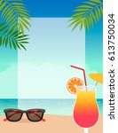 summer holidays border... | Shutterstock .eps vector #613750034