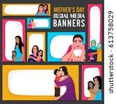 happy mother's day social media ... | Shutterstock .eps vector #613758029