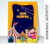 kids carnival template ... | Shutterstock .eps vector #613765727