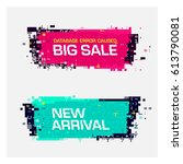 vector set of glitch banners... | Shutterstock .eps vector #613790081