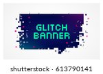 Vector Glitch Banner With Text...