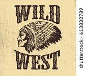 wild west. native american... | Shutterstock .eps vector #613832789
