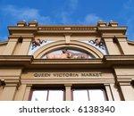 Facade Of Queen Victoria Market ...