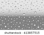 vector realistic water drops on ... | Shutterstock .eps vector #613857515