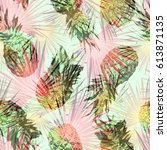 pineapple pattern with palm... | Shutterstock . vector #613871135