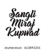 sangli miraj kupwad  text...   Shutterstock .eps vector #613892201