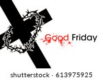 cross with crown of thorns  | Shutterstock . vector #613975925
