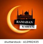 ramadan kareem greeting vector... | Shutterstock .eps vector #613982435