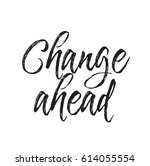 change ahead  text design.... | Shutterstock .eps vector #614055554