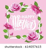 happy mother's day poster with... | Shutterstock .eps vector #614057615