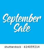 september sale  text design.... | Shutterstock .eps vector #614059214