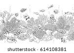 hand drawn underwater natural... | Shutterstock .eps vector #614108381