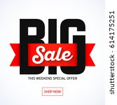 big sale banner  this weekend... | Shutterstock .eps vector #614175251