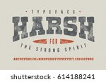 harsh font. crafted retro... | Shutterstock .eps vector #614188241