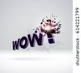 wow exploding sign for party or ... | Shutterstock .eps vector #614221799