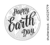 planet. happy earth day... | Shutterstock .eps vector #614229779
