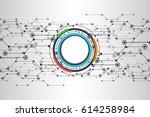 abstract technological... | Shutterstock .eps vector #614258984