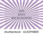 sun rays. purple background.... | Shutterstock .eps vector #614294885