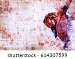 jesus christ on the cross.... | Shutterstock . vector #614307599