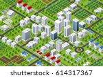 isometric 3d city megapolis... | Shutterstock .eps vector #614317367