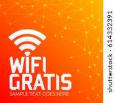 wifi gratis  spanish... | Shutterstock .eps vector #614332391