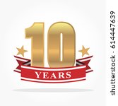 big golden 10th years logo... | Shutterstock .eps vector #614447639