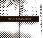 abstract dotted background set | Shutterstock .eps vector #614528405