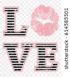 love and soft pink kiss lips... | Shutterstock .eps vector #614585501