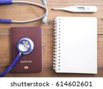 close up stethoscope  passport  ... | Shutterstock . vector #614602601
