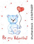 valentine card watercolor teddy ... | Shutterstock . vector #614694689